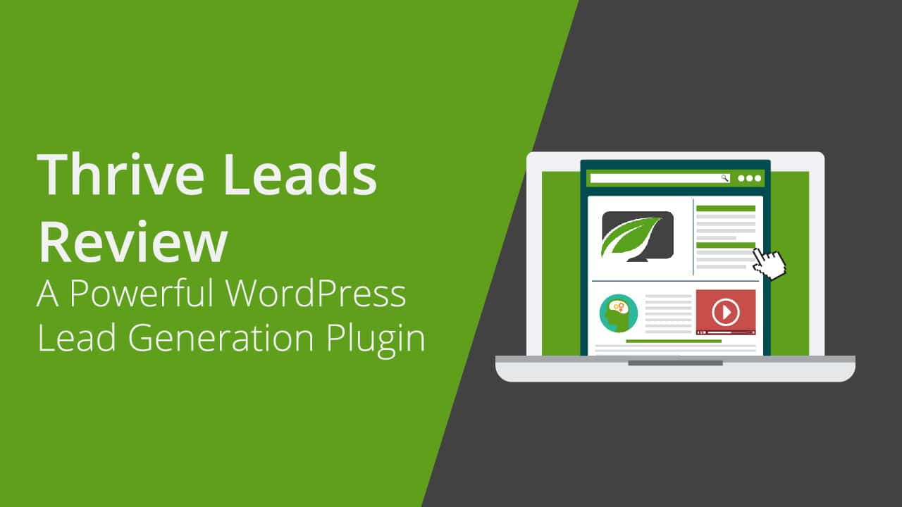 Thrive Leads: Best Lead Generation Plugin