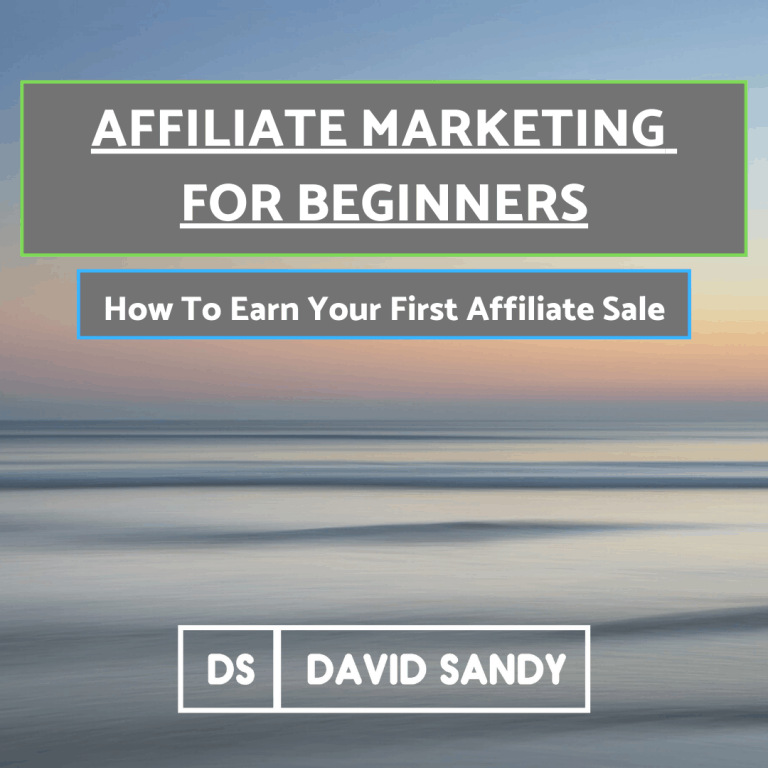 Affiliate Marketing For Beginners Earn Your First Affiliate Sale
