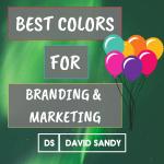 Best Colors For Branding & Marketing