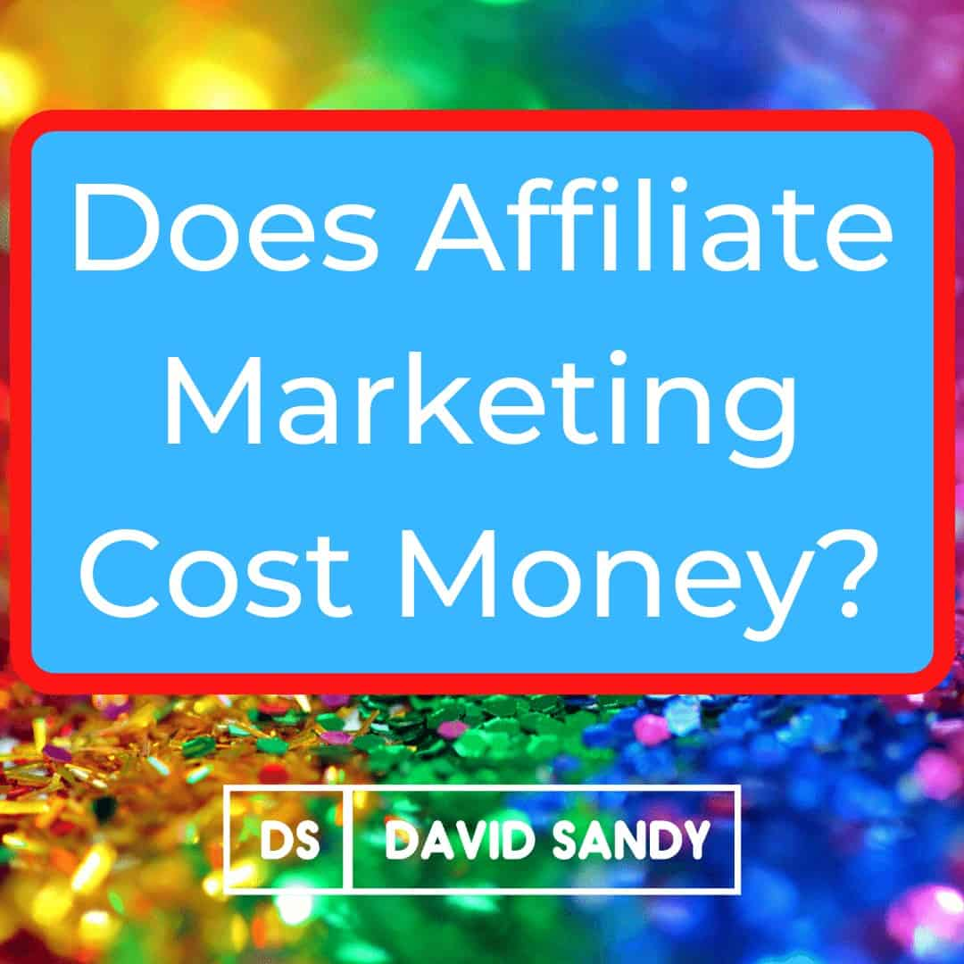 Does Affiliate Marketing Cost Money - Average Website Cost