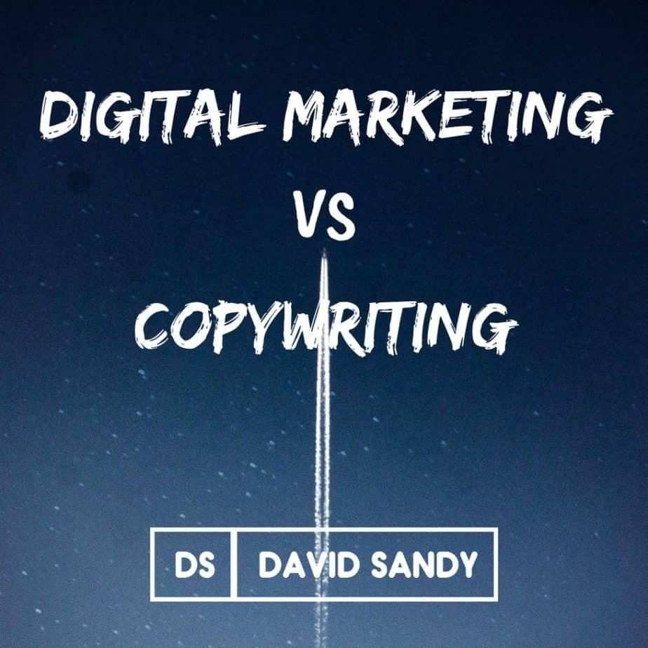 digital marketing vs copywriting