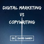 digital marketing vs copywriting