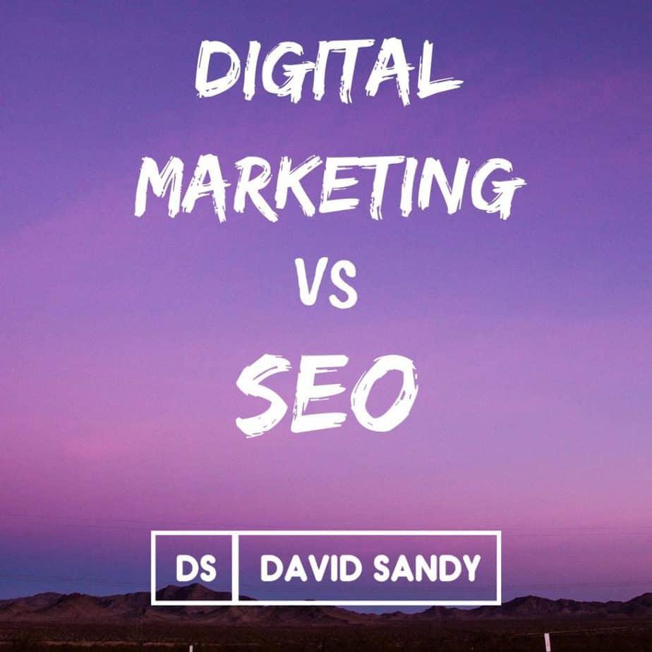 digital marketing vs seo