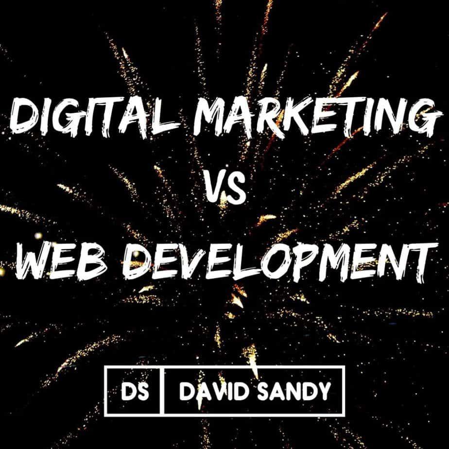 digital marketing vs web development