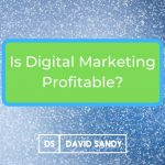 is digital marketing profitable